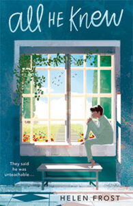 Cover of the book, All He Knew, by Helen Frost.