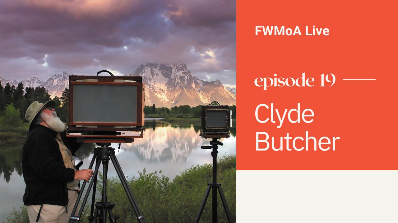 FWMoA Live: Clyde Butcher