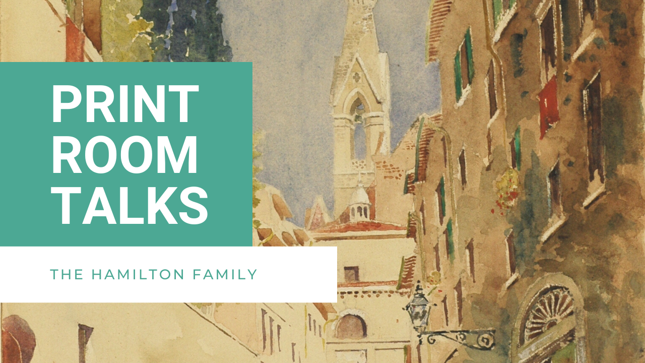 Print Room Talks: The Hamilton Family